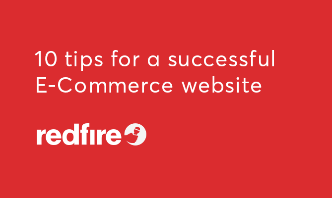 10 Tips for a successful E-Commerce Website