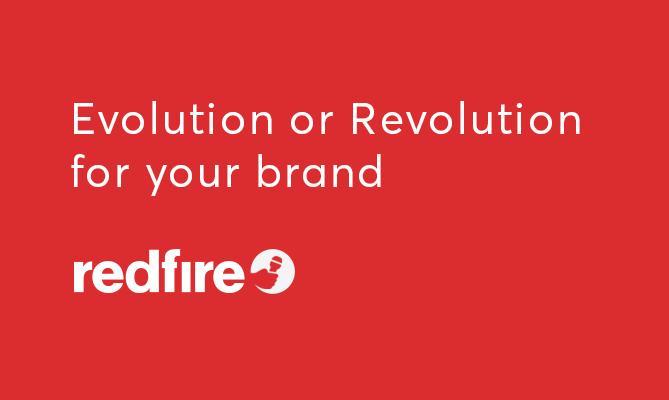 Evolution or Revolution for your brand